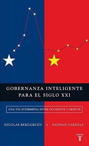 gobernanza inteligente para el siglo xxi - berggruen nicolas