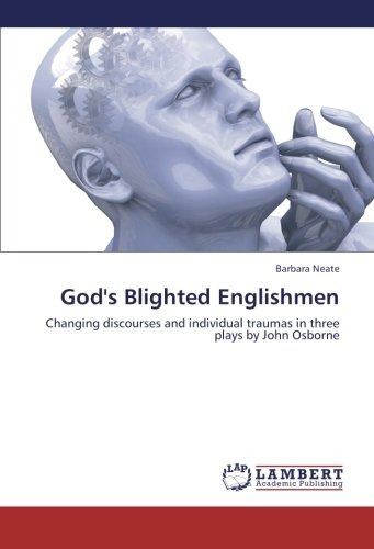 god's blighted englishmen: changing discourses and individu