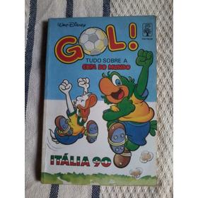 Gol Tudo Sobre A Copa Do Mundo Italia 90 Disney
