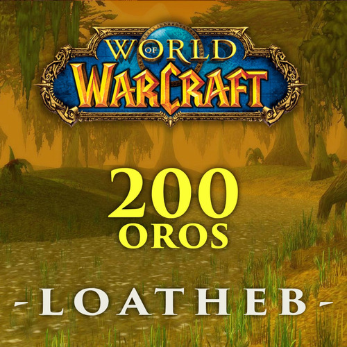 gold para wow classic - 200 oros -  server:  loatheb
