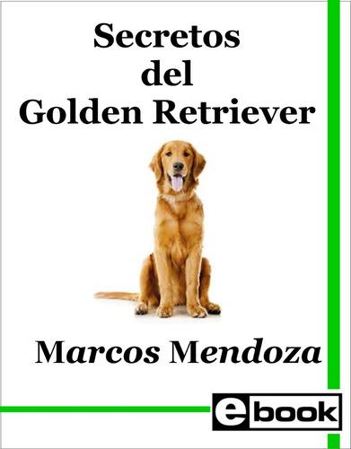 golden retriever libro adiestramiento cachorro adulto