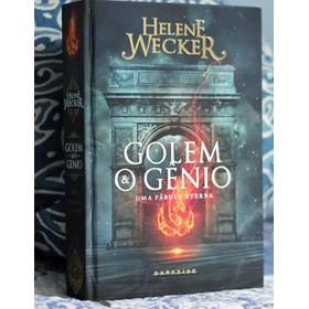Golem E O Gênio-uma Fábula Eterna-livro De Helene Wecker
