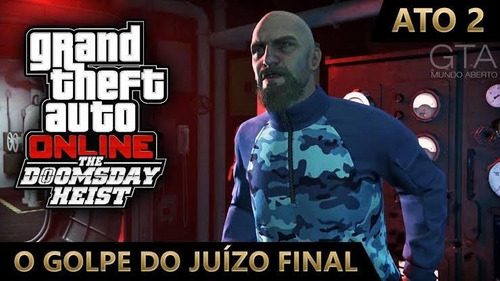 golpe do juízo final ato 2 gta 5 ps4