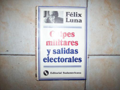 golpes militares y salidas electorales por felix lna