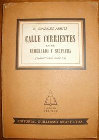 gonzález arrili, bernardo: calle corrientes entre esmeralda