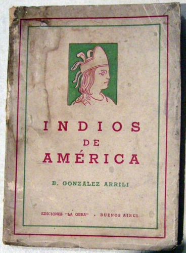 gonzalez arrili indios de america 1949 historia no envio