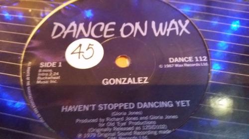 gonzalez haven't stopped dancing yet vinilo maxi promo temaz