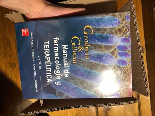 goodman & gilman: manual de farmacología y terapéutica 2ªed