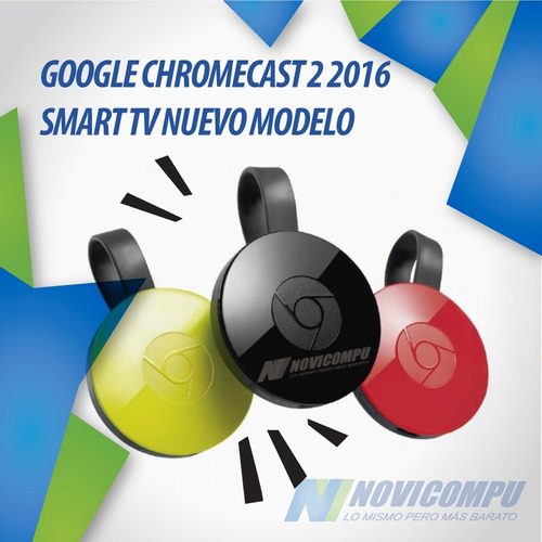 google chromecast 2 2016 smart tv nuevo modelo