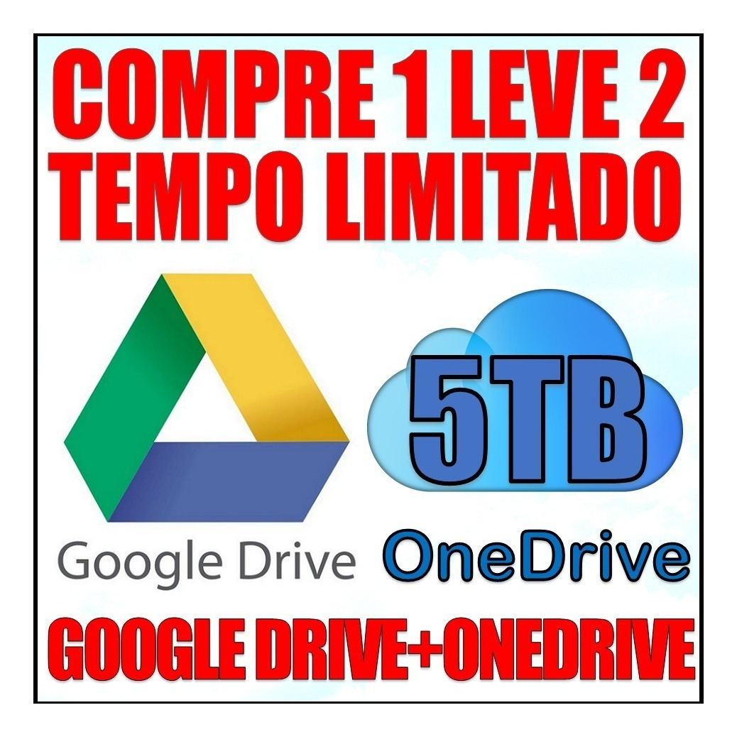 Google Drive Ilimitado + Onedrive 5tb + Office 365 2019