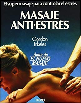 gordon inkeles - masaje antiestres - libro - garageimpo