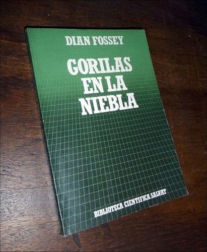 gorilas en la niebla _ dian fossey - salvat
