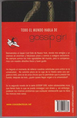 gossip girl nº2 tu sabes que me adoras. nuevo ¡¡oferta!!!