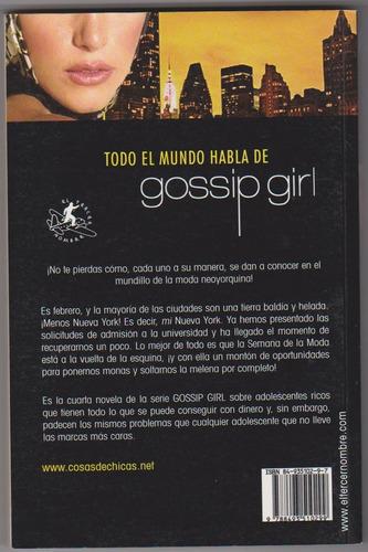gossip girl nº4  porque yo lo valgo.  nuevo ¡¡oferta!!!!