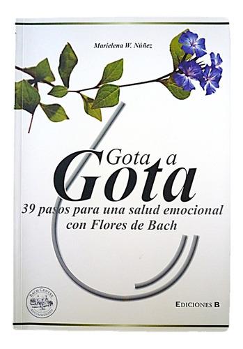 gota a gota flores de bach salud emocional. envio gratis.