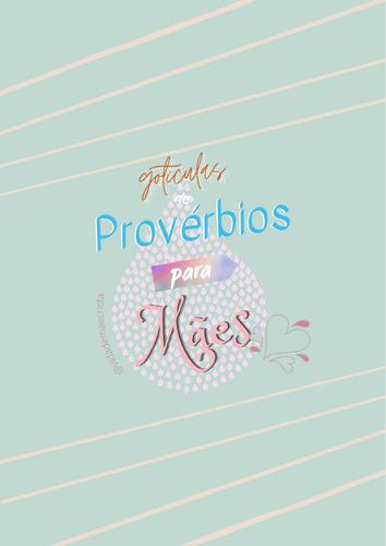 gotículas de provérbios para mães