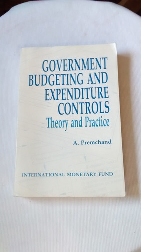 government budgeting expenditure controls - premchand ingles