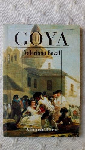 goya - valeriano bozal alianza cien