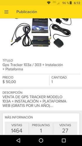 gps tracker 103a / 303h/f + instalación + plataforma + linea