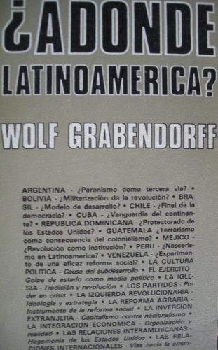 grabendorff, wolf - a donde latinoamericana?, editorial medi
