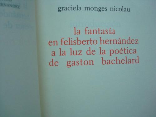 graciela monges nicolau, la fantasía en felisberto hernández