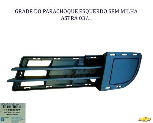 grade parachoque astra 03/ esquerdo sem milha gm 93330389