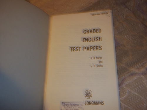 graded english test papers - senior book  - heaton - stocks