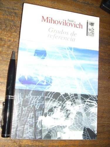 grados de referencia - juan mihovilovich - lom como nuevo