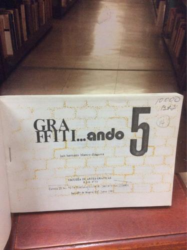 graffiti... ando (5) - luis hernany blanco diagama.