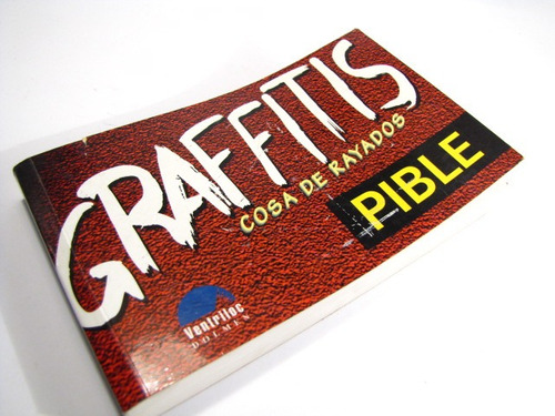 graffitis. cosa de rayados