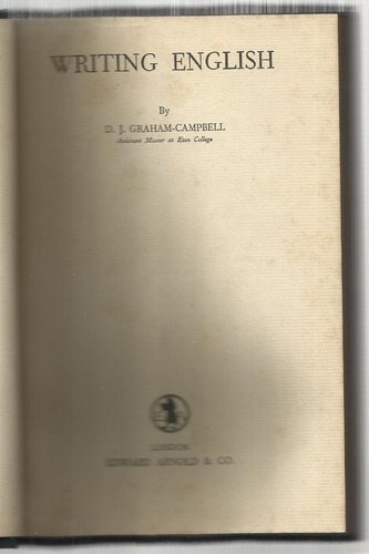 graham-campbell, d. j.: writing english. 1953.