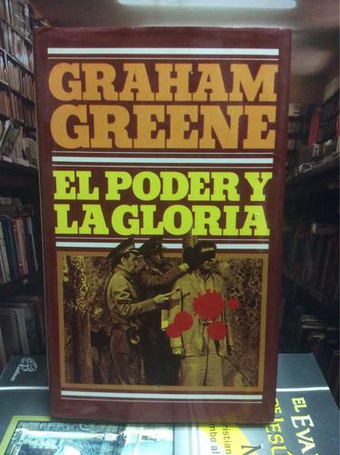 graham greene. el poder y la gloria. novela