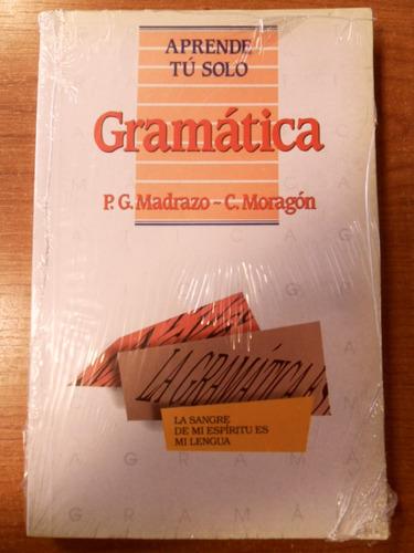 gramática. aprende tú solo. madrazo. moragón. pirámide