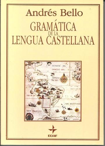 gramática de la lengua castellana, andrés bello, nuevo,origi