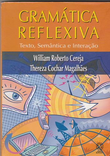 gramatica reflexiva - texto, semântica e interação