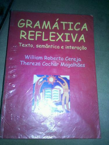 gramatica reflexiva -texto semântica e interação - cereja