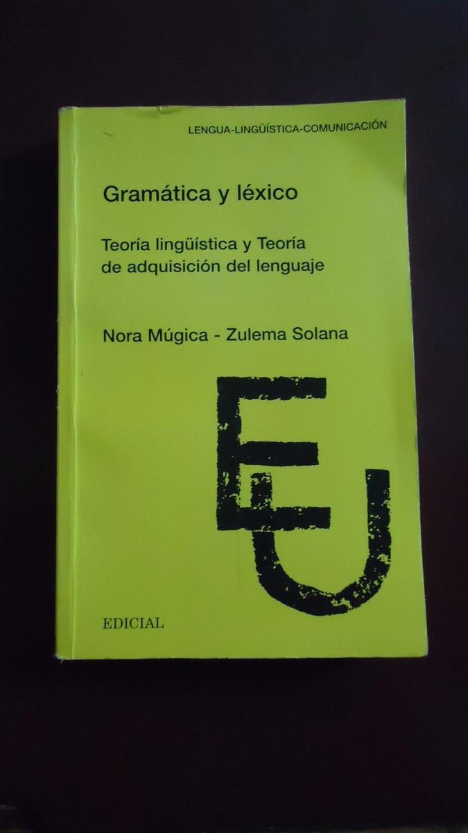 Gramática Y Léxico Teoría Lingüística Y Teoría De Adquisici 420 00