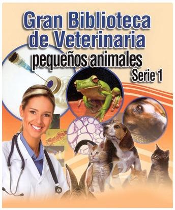 gran biblioteca de veterinaria pequeños animales serie 1ª