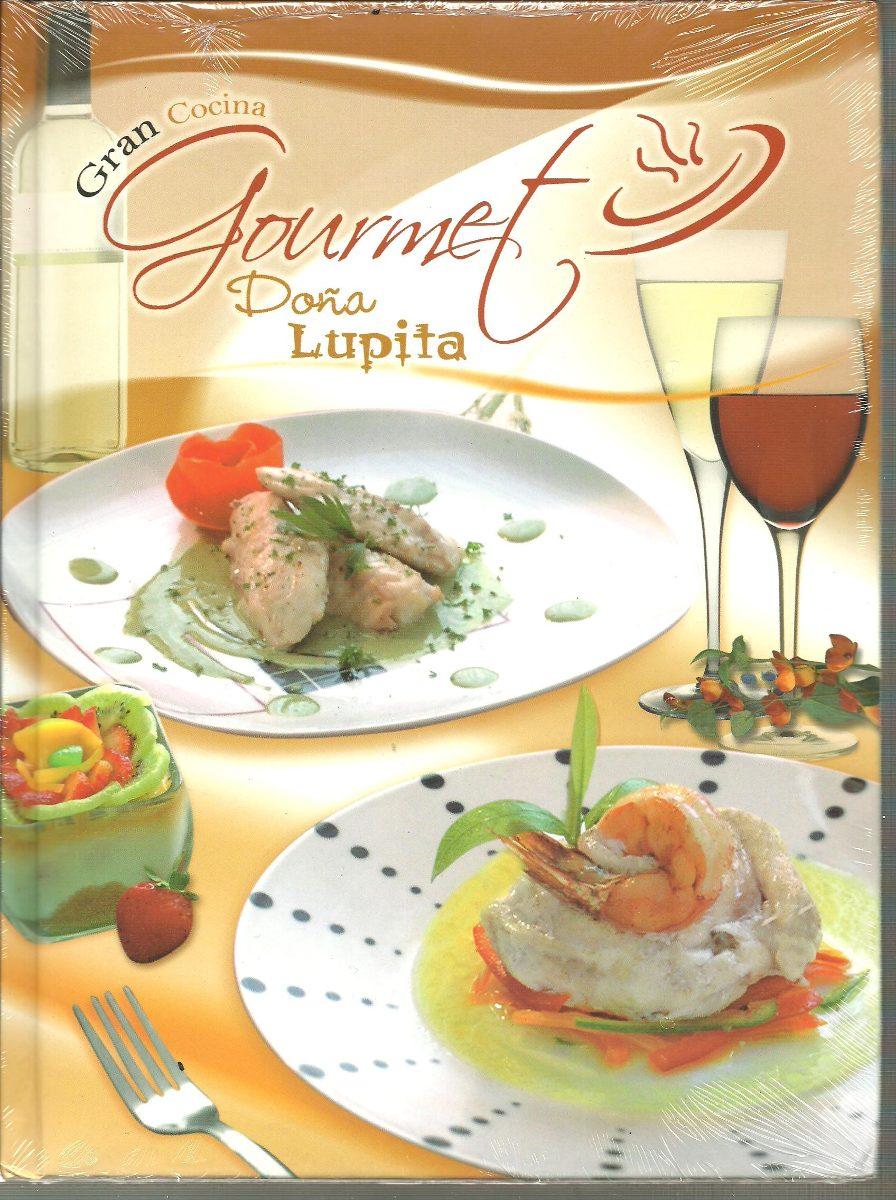 Gran cocina gourmet do a lupita ibalpe 3 libros pdf for Pdf de cocina