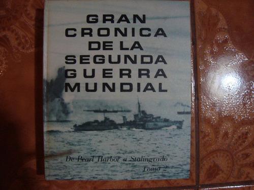 gran cronica de la segunda guerra mundial - tomo 2