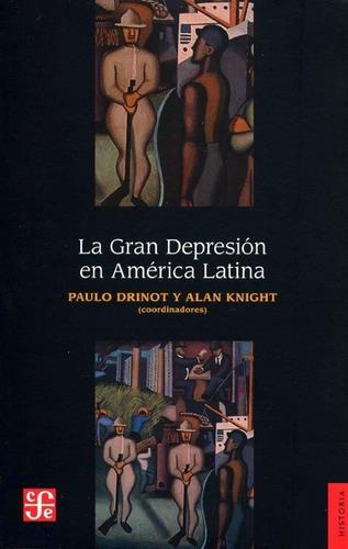 gran depresion en america latina coleccion historia rustico