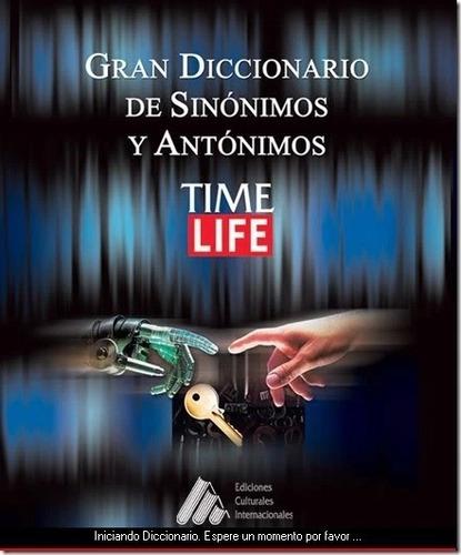 gran diccionario de sinónimos y antónimos time life