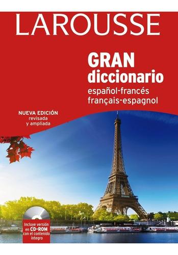 gran diccionario larousse español/frances francais/espagnol