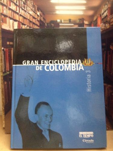 gran enciclopedia de colombia - biblioteca el tiempo.