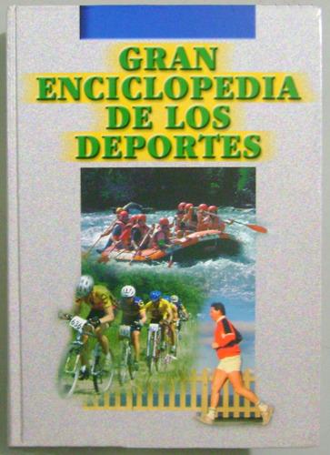gran enciclopedia de los deportes / cultural