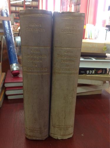 gran enciclopedia práctica de electricidad. 2 tomos