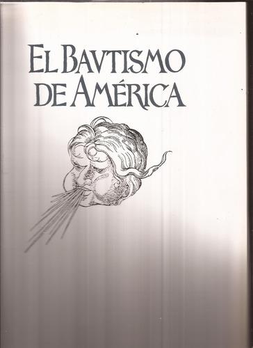 gran libro al bautismo de america bonifacio del carril