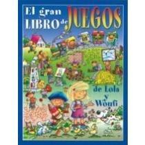 Gran Libro De Juegos De Lola Y W Envio Gratis 25 Dias 1 230 00
