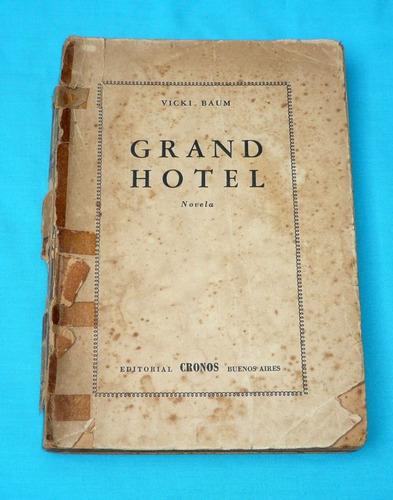 grand hotel vicki baum novela cronos argentina 1949 antiguo