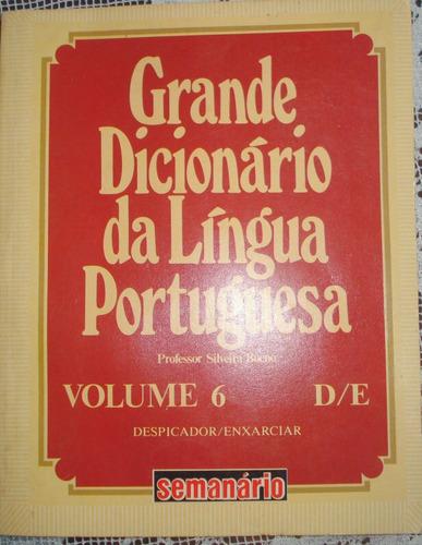 grande dicionário da língua portuguesa volume 6 s. bueno